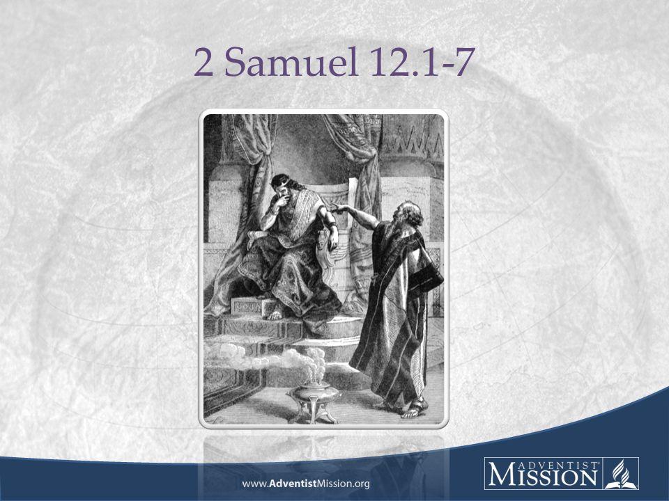 2 Samuel 12.1-7