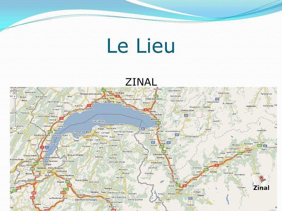 ZINAL Le Lieu