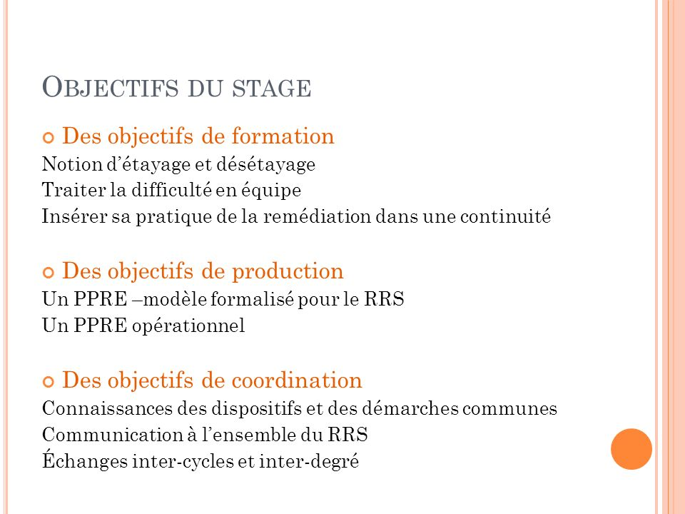 G RILLE DE STAGE Lundi matin : 9h Ouverture du stage par M.