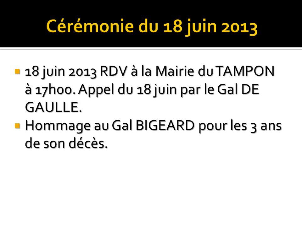 8 juin 2013 RDV à la Mairie du TAMPON à 16h00: Salle de réunion. Projection du film le SACRIFICE. 17h00: MEP terminée sur le parvis face au mémorial I