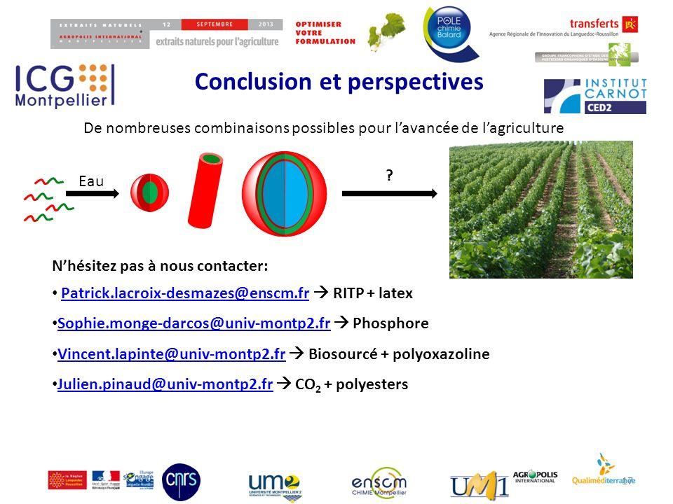 Conclusion et perspectives 17 Eau De nombreuses combinaisons possibles pour lavancée de lagriculture ? Nhésitez pas à nous contacter: Patrick.lacroix-