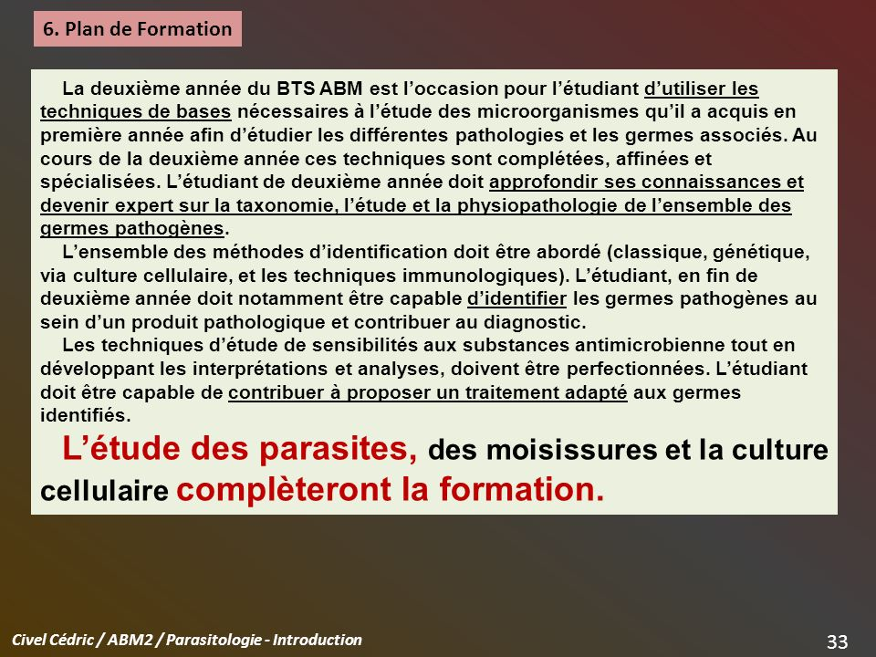 Civel Cédric / ABM2 / Parasitologie - Introduction 33 6.