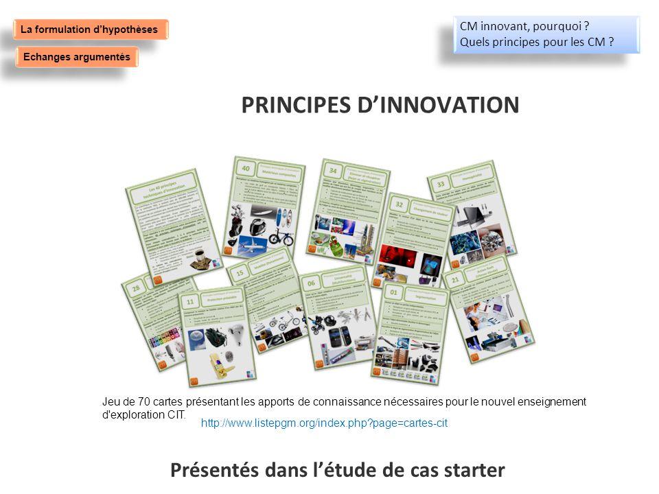 PRINCIPES DINNOVATION Jeu de 70 cartes présentant les apports de connaissance nécessaires pour le nouvel enseignement d'exploration CIT. http://www.li