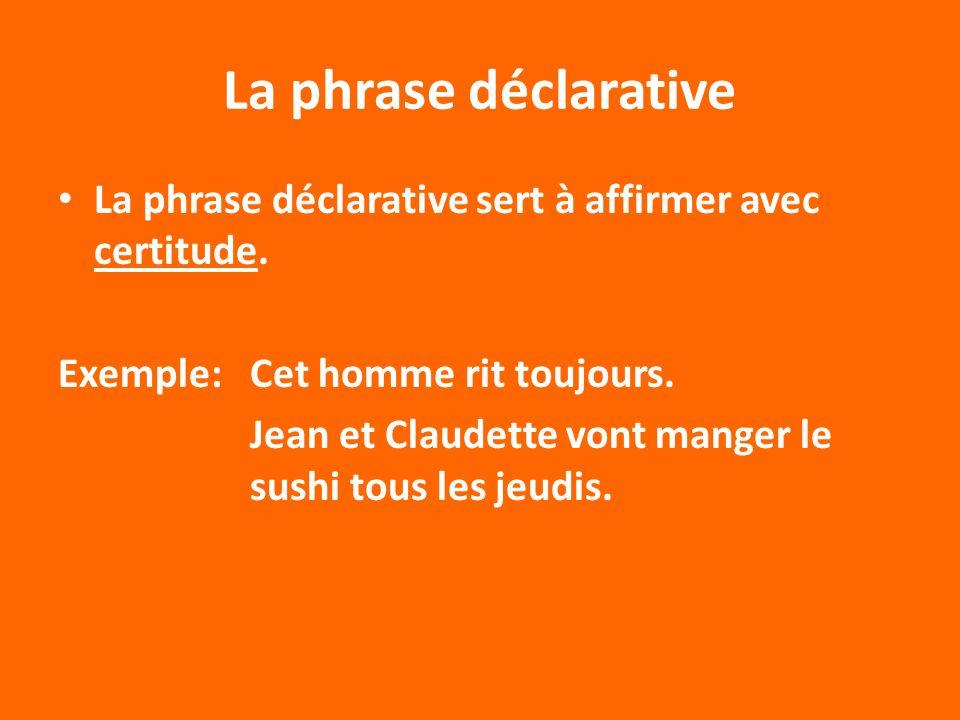 exemple de phrase declarative