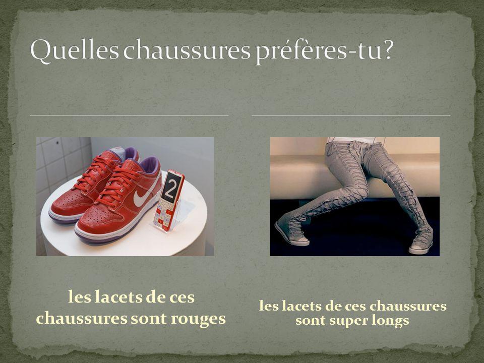 les lacets de ces chaussures sont rouges les lacets de ces chaussures sont super longs