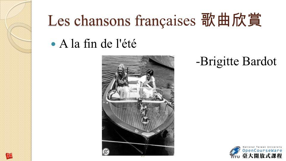 Les chansons fran Les chansons françaises A la fin de l'été -Brigitte Bardot 15