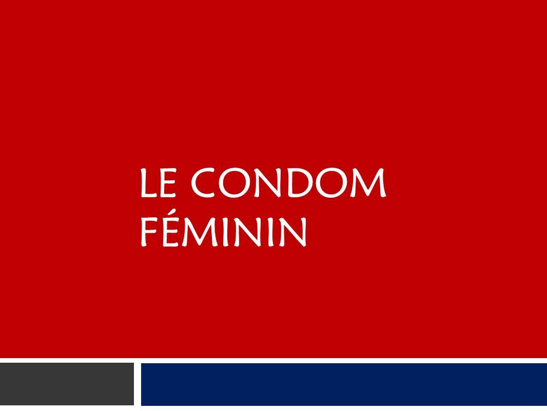 LE CONDOM FÉMININ
