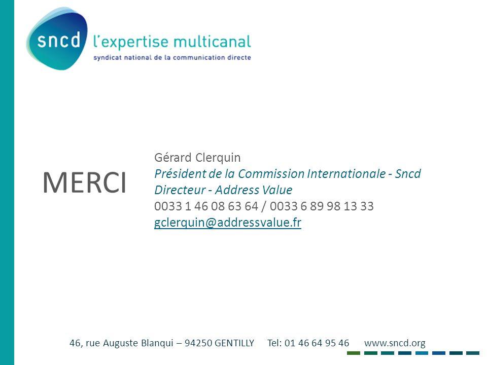 46, rue Auguste Blanqui – 94250 GENTILLY Tel: 01 46 64 95 46 www.sncd.org MERCI Gérard Clerquin Président de la Commission Internationale - Sncd Direc