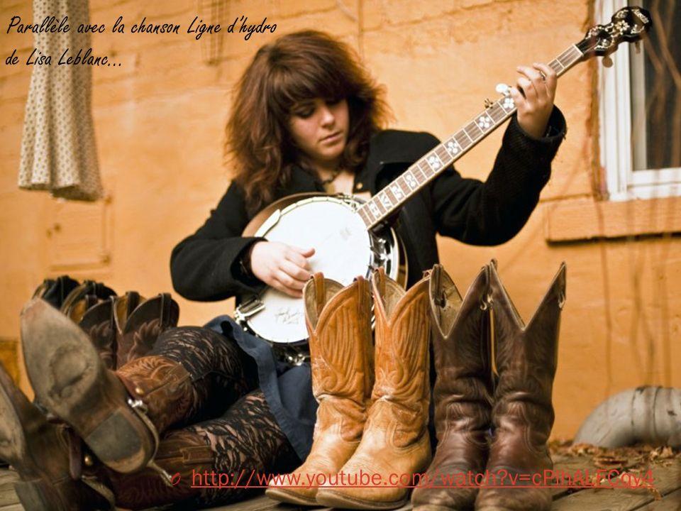 Parallèle avec la chanson Ligne dhydro de Lisa Leblanc… O http://www.youtube.com/watch?v=cPlhALFCqy4 http://www.youtube.com/watch?v=cPlhALFCqy4