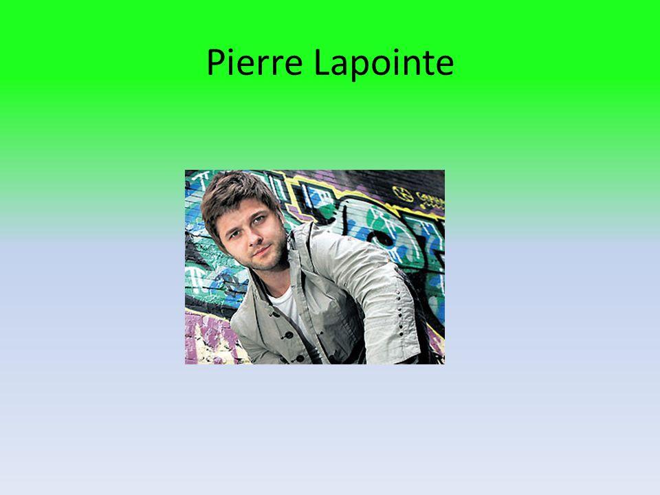 Sources dinformations Wikipédia Site internet de Pierre Lapointe Audiogram