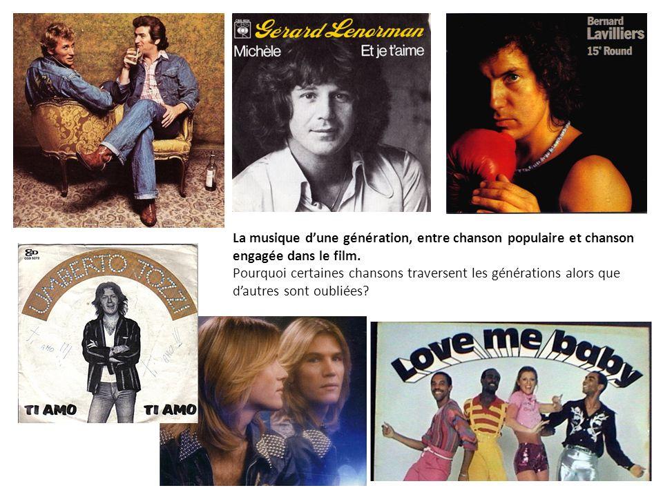 La musique dune génération, entre chanson populaire et chanson engagée dans le film.