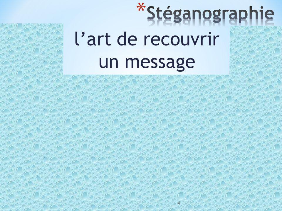 Quest-ce que la stéganographie 14 avril 2011L'Art du Secret: 3. Communiquer de façon discrète Monsieur Jean-Claude ASSELBORN Université du Luxembourg