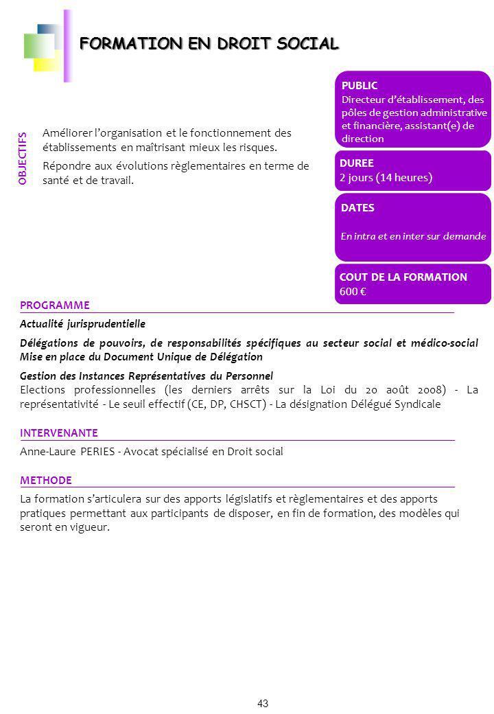 PROGRAMME Actualité jurisprudentielle Délégations de pouvoirs, de responsabilités spécifiques au secteur social et médico-social Mise en place du Docu