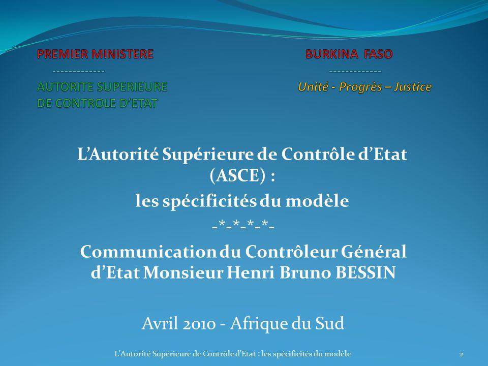 PREMIER MINISTERE BURKINA FASO ------------- ------------ AUTORITE SUPERIEURE Unité - Progrès – Justice DE CONTROLE DETAT L'Autorité Supérieure de Con