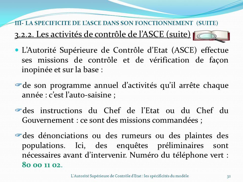 III- LA SPECIFICITE DE LASCE DANS SON FONCTIONNEMENT (SUITE) 3.2.1. Les activités de sensibilisation de lASCE Les activités de sensibilisation consist