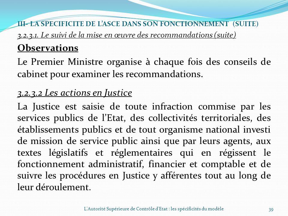 III- LA SPECIFICITE DE LASCE DANS SON FONCTIONNEMENT (SUITE) 3.2.3.1. Le suivi de la mise en œuvre des recommandations (suite) améliorer lefficacité d