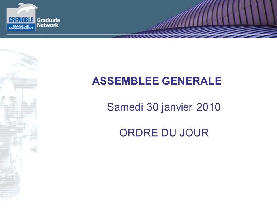 ASSEMBLEE GENERALE Samedi 30 janvier 2010 ORDRE DU JOUR