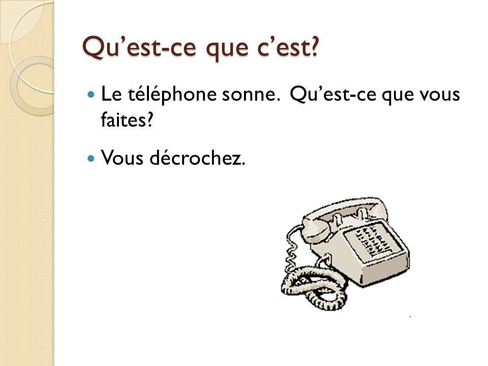 Quest-ce que cest Cest le verbe qui décrit le bruit (= sound) du téléphone. sonner