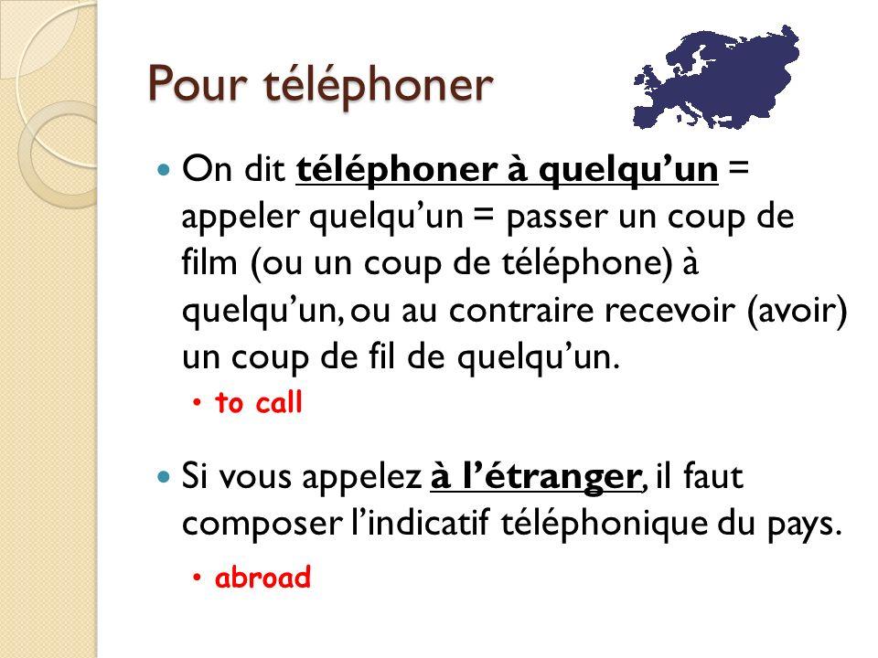 Pour téléphoner Ça sonne occupé = la ligne est occupée.