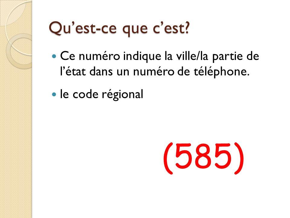 Quest-ce que cest.Ce numéro indique la ville/la partie de létat dans un numéro de téléphone.