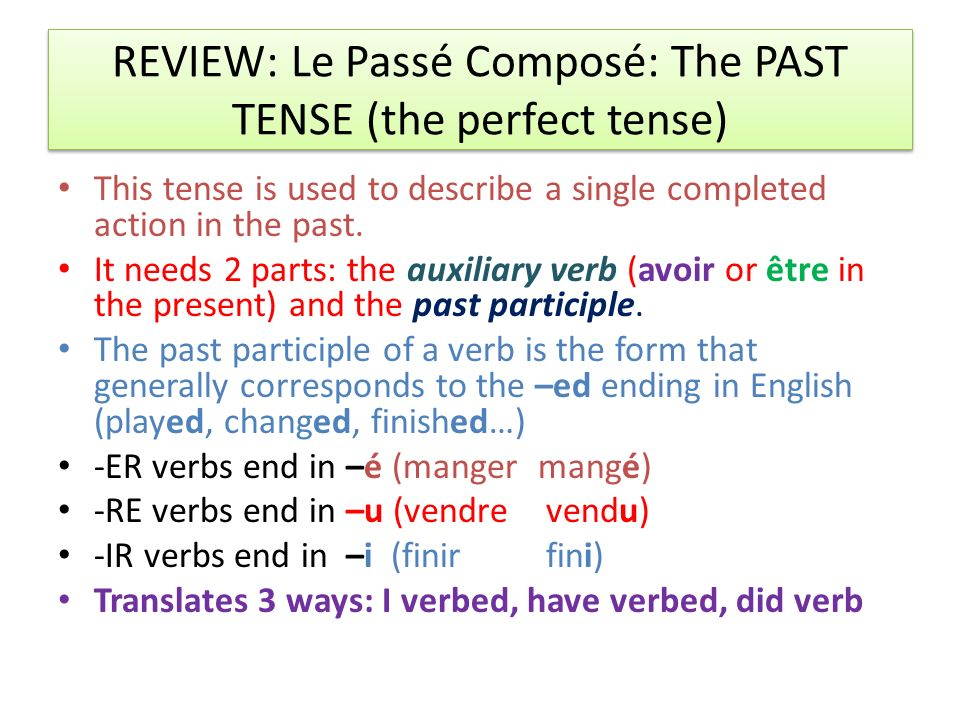 It is used to translate past actions I have verbed I verbed I did verb