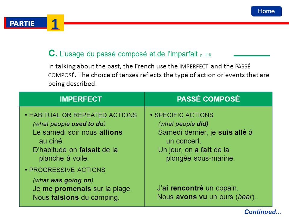 B. Révision: Limparfait p. 116 The IMPERFECT is used to describe: what people USED TO DO, what USED TO BE what people WERE DOING, what WAS GOING ON, w