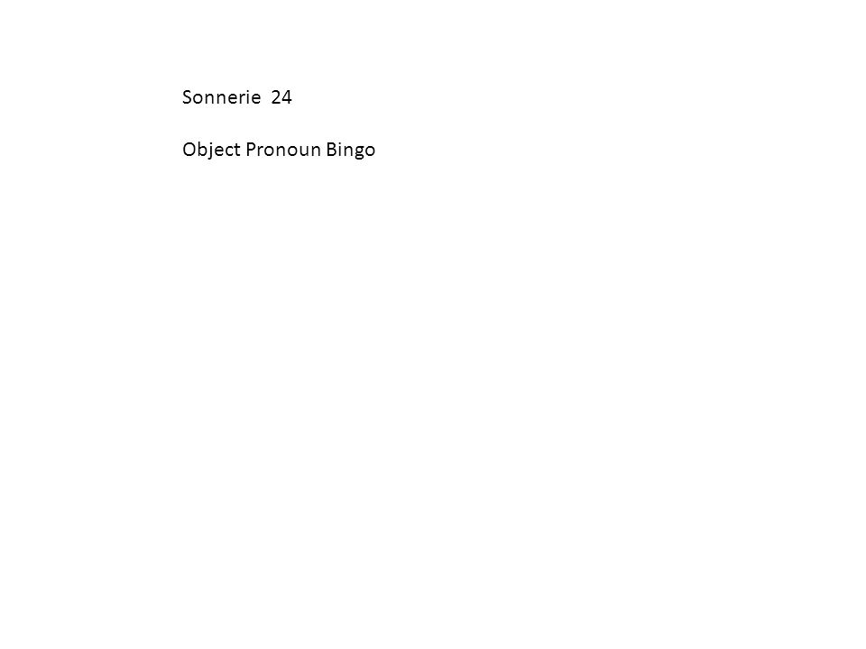 Sonnerie 24 Object Pronoun Bingo