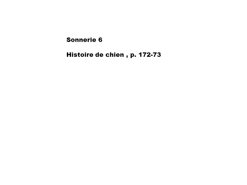 Sonnerie 7 Act. 1, 176