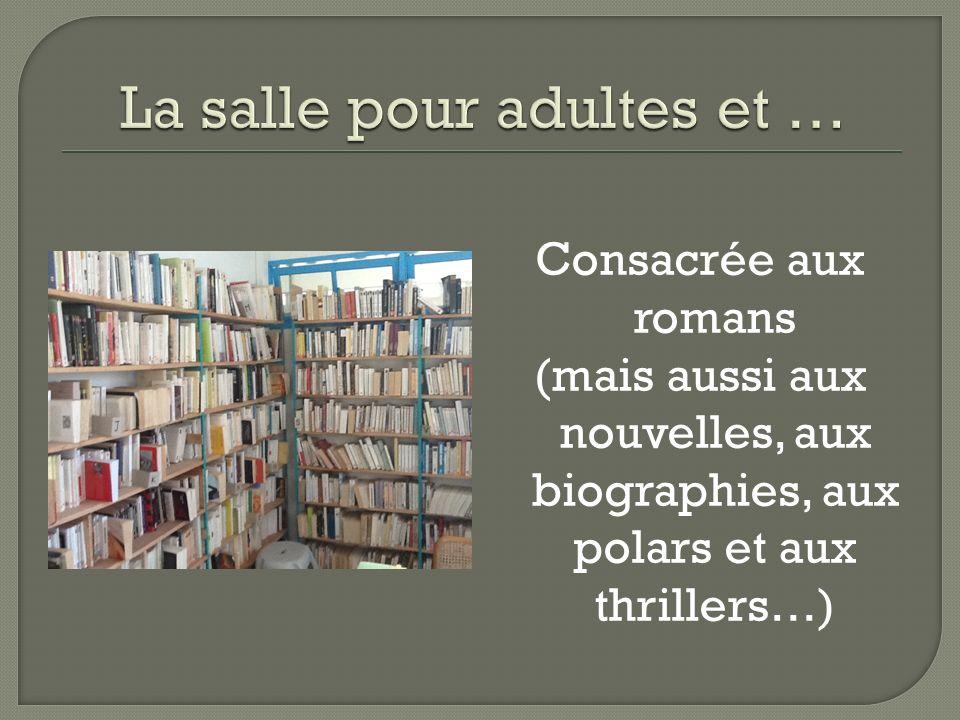 Consacrée aux romans (mais aussi aux nouvelles, aux biographies, aux polars et aux thrillers…)