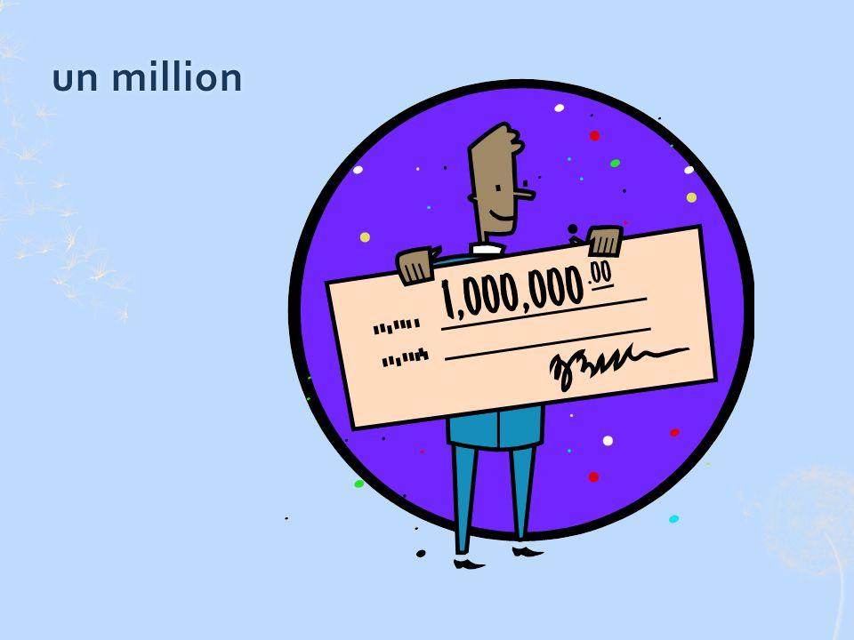 un millionun million