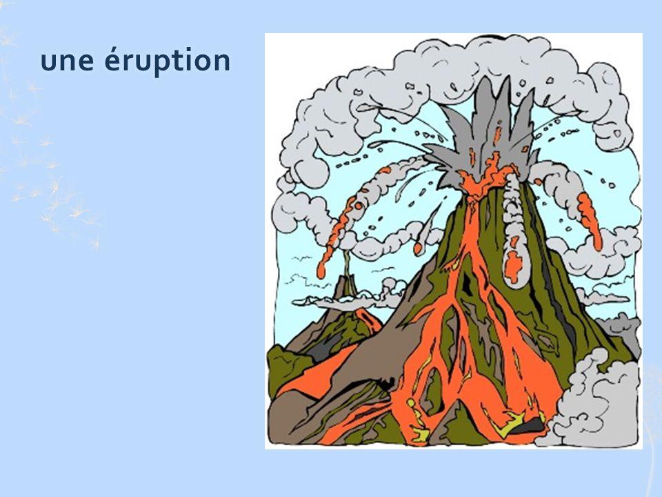 une éruptionune éruption