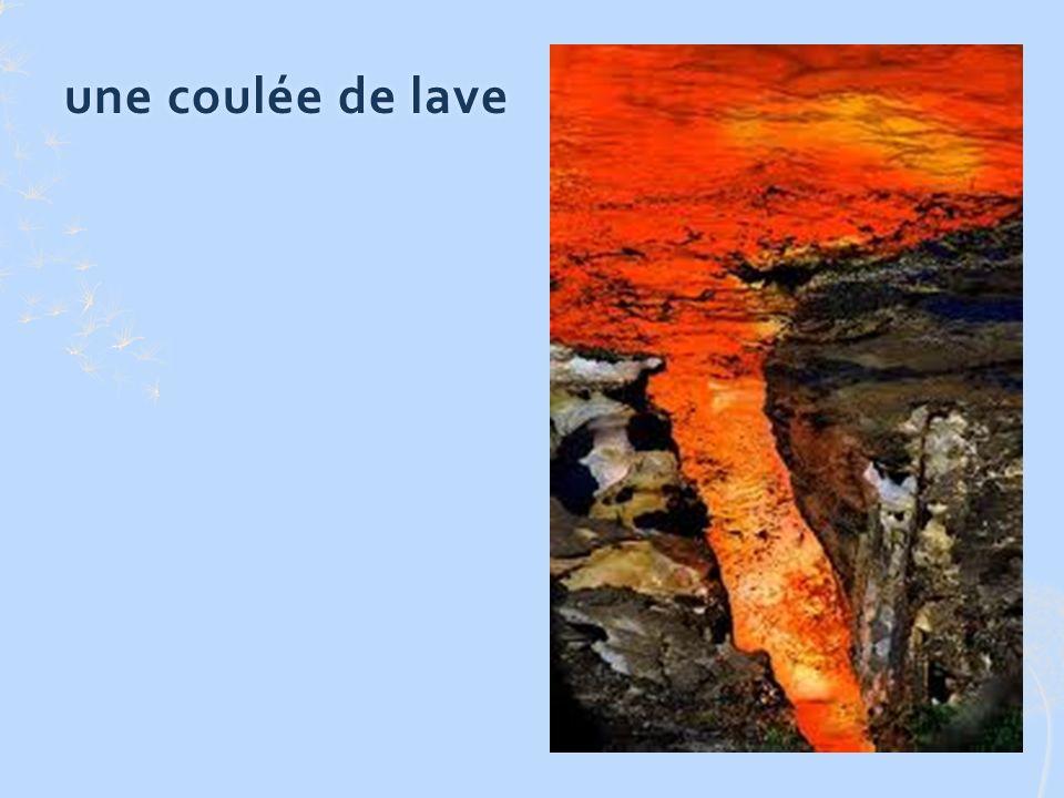 une coulée de laveune coulée de lave