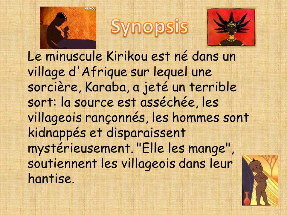 Le minuscule Kirikou est né dans un village d'Afrique sur lequel une sorcière, Karaba, a jeté un terrible sort: la source est asséchée, les villageois