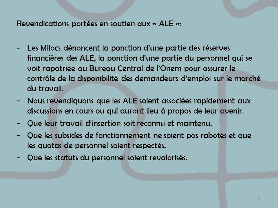 Revendications portées en soutien aux « ALE »: -Les Milocs dénoncent la ponction dune partie des réserves financières des ALE, la ponction dune partie