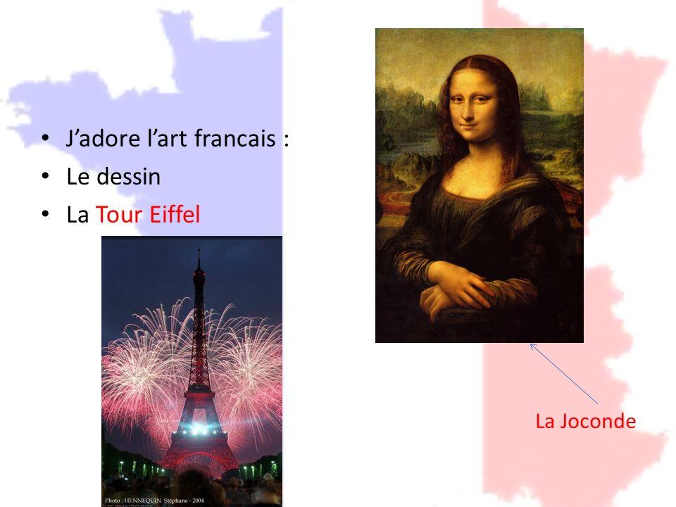 Jadore lart francais : Le dessin La Tour Eiffel La Joconde