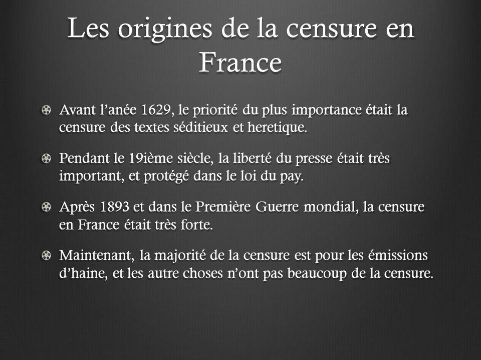 Les origines de la censure en France Avant lanée 1629, le priorité du plus importance était la censure des textes séditieux et heretique. Pendant le 1