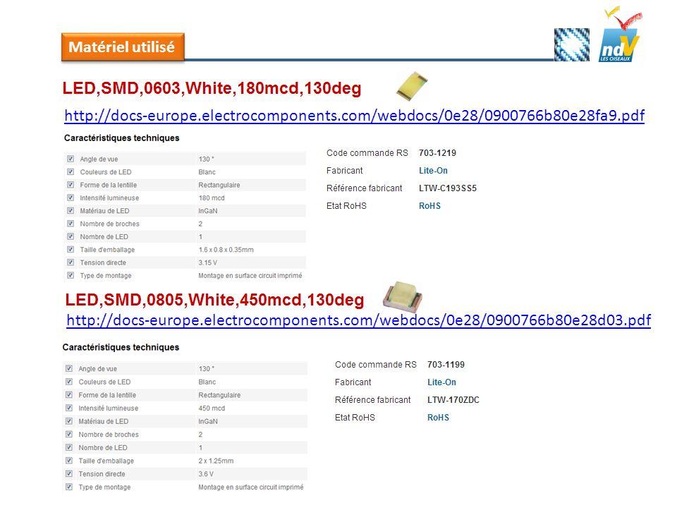 Matériel utilisé http://docs-europe.electrocomponents.com/webdocs/0e28/0900766b80e28fa9.pdf http://docs-europe.electrocomponents.com/webdocs/0e28/0900