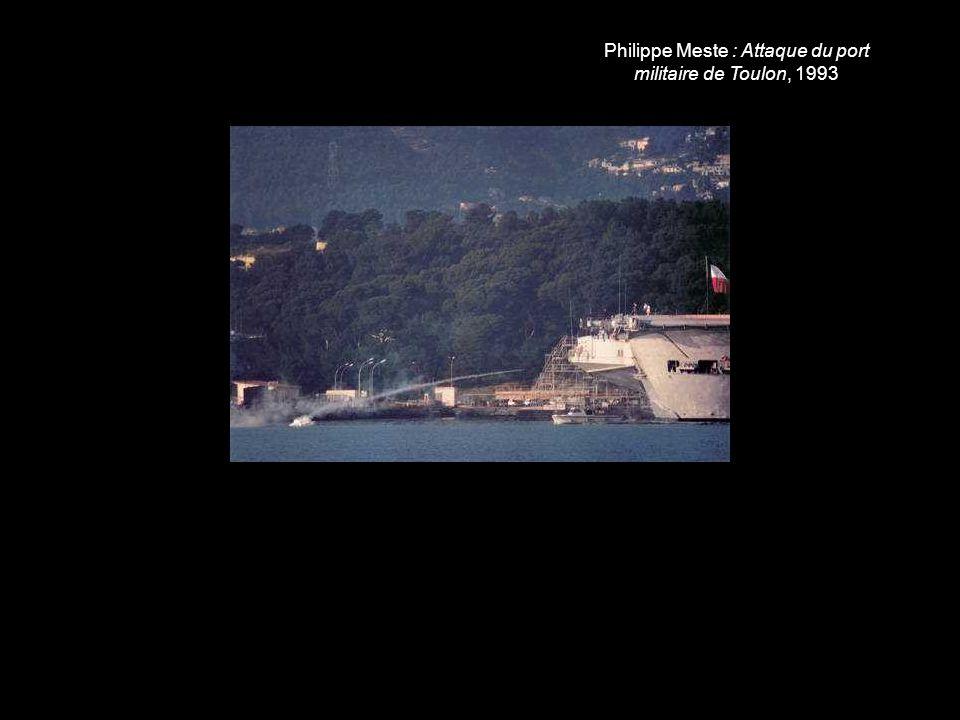 Philippe Meste : Attaque du port militaire de Toulon, 1993