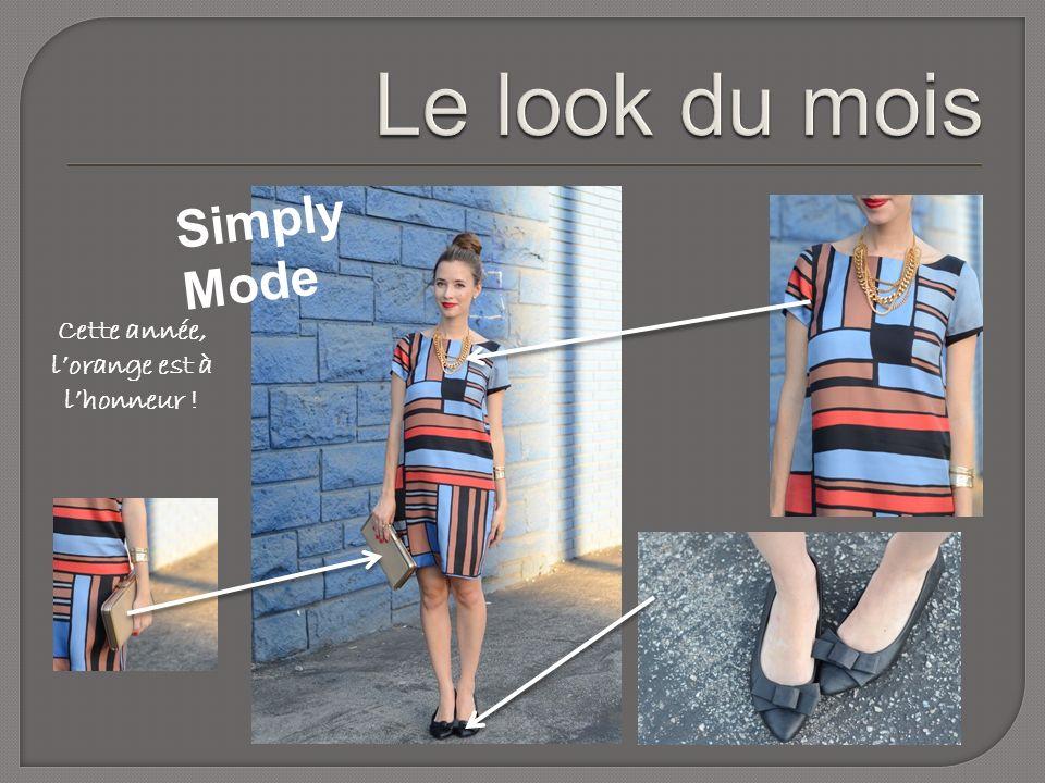 Simply Mode Cette année, lorange est à lhonneur !