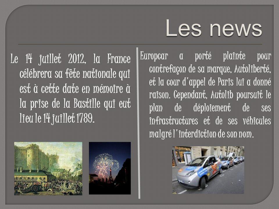 Le 14 juillet 2012, la France célébrera sa fête nationale qui est à cette date en mémoire à la prise de la Bastille qui eut lieu le 14 juillet 1789. E