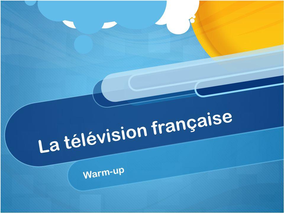 Répondez aux questions en anglais.Donnez un exemple dun réseau de télévision.
