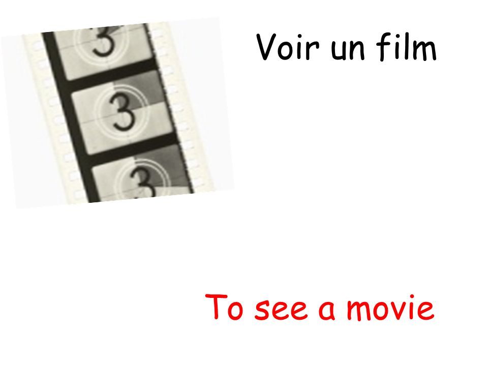 Voir un film To see a movie