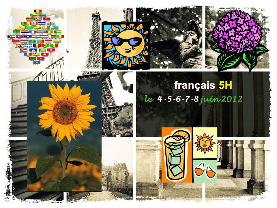 français 5H le 4 juin 2012 ActivitéClasseur I.EXAMEN FINAL: French 5H Final Assessment II.