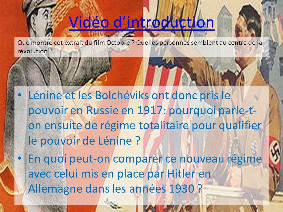 Vidéo dintroduction Lénine et les Bolchéviks ont donc pris le pouvoir en Russie en 1917: pourquoi parle-t- on ensuite de régime totalitaire pour quali