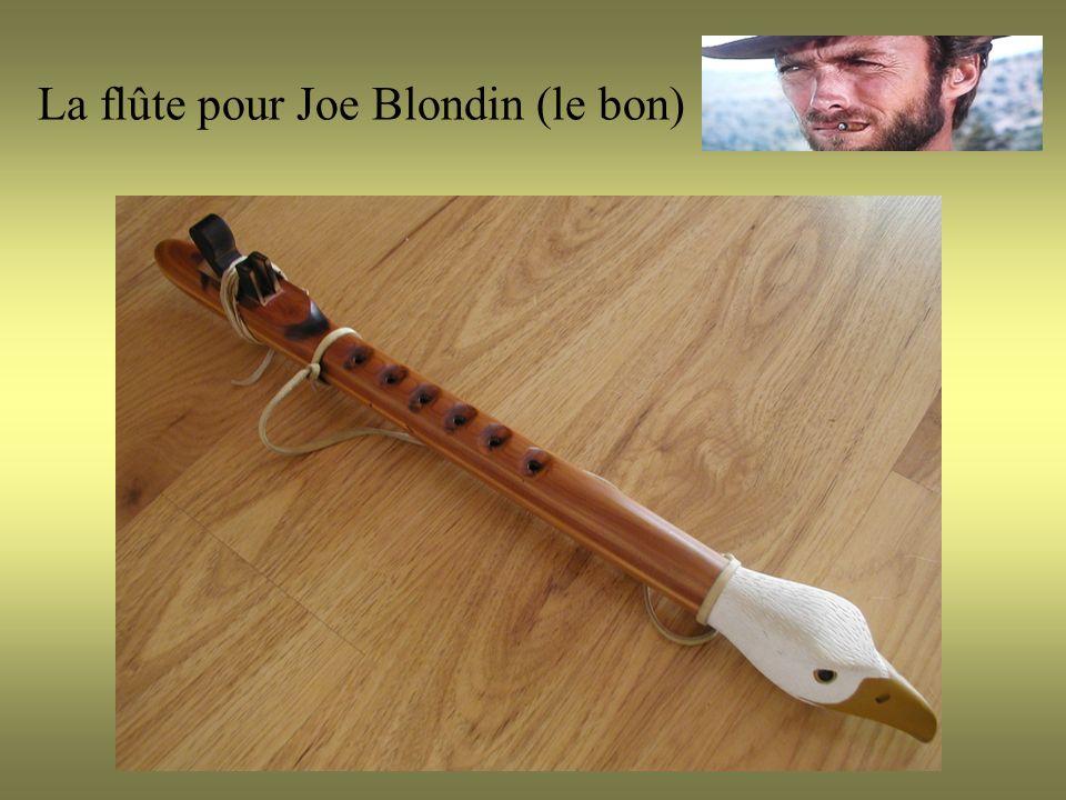 La flûte pour Joe Blondin (le bon)