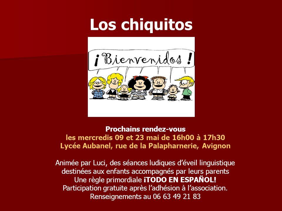 Prochains rendez-vous les mercredis 09 et 23 mai de 16h00 à 17h30 Lycée Aubanel, rue de la Palapharnerie, Avignon Animée par Luci, des séances ludiques déveil linguistique destinées aux enfants accompagnés par leurs parents Une règle primordiale ¡TODO EN ESPAÑOL.