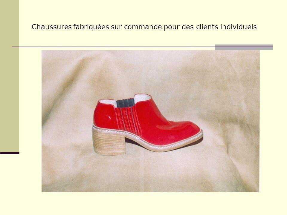 Chaussures fabriqu é es sur commande pour des clients individuels