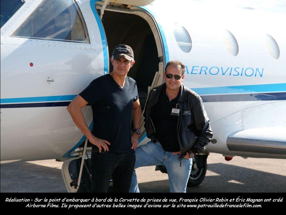 Réalisation - Sur le point d embarquer à bord de la Corvette de prises de vue, François Olivier Robin et Éric Magnan ont créé Airborne Films.