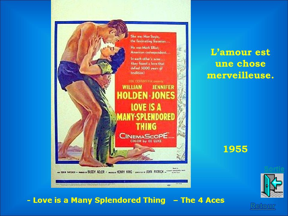 1955 Lamour est une chose merveilleuse. - Love is a Many Splendored Thing – The 4 Aces Sortie