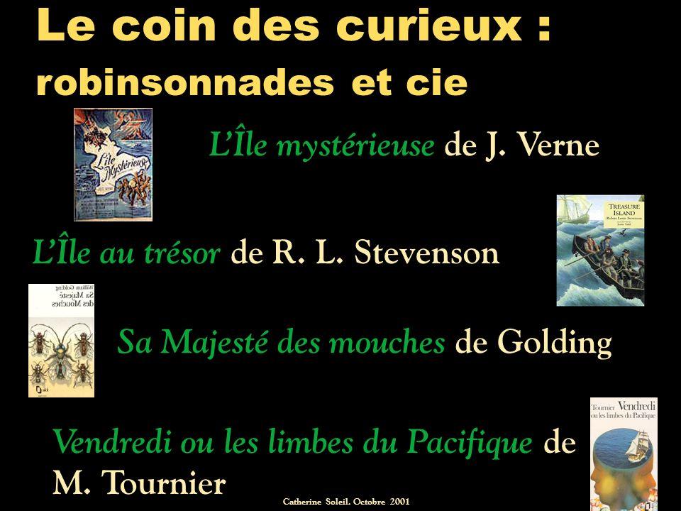 Catherine Soleil.Octobre 2001 Le coin des curieux : robinsonnades et cie LÎle mystérieuse de J.